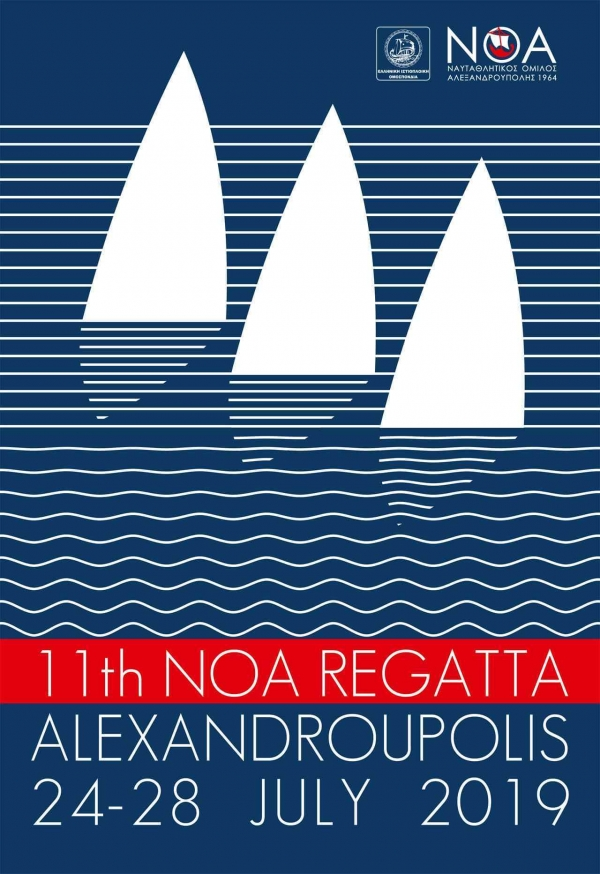 11th International NOA Regatta 2019/July 24th – 28th , Alexandroupoli , Greece
